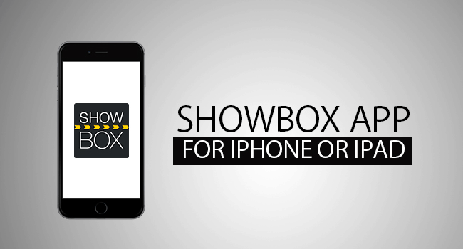 Great Showbox App for iPhone or iPad